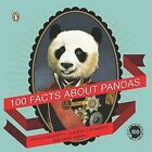 100 Facts about Pandas by Mike Ahern, Claudia O'Doherty, David O'Doherty (Paperback / softback, 2010)