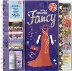 Paper Fashions Fancy by Scholastic US (Mixed media product, 2008)