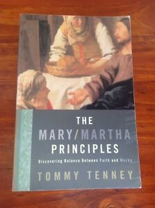 Mary-Martha-Principles-Discovering-Balance-Between-Faith-and-Works-by-Tommy-Ten
