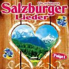 Die schönsten Salzburger Lieder,Folge 1 von Various Artists (2012)