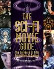 The Sci-Fi Movie Guide: The Universe of Film from Alien to Zardoz by Chris Barsanti (Paperback, 2014)