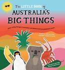 Little Book of Australia's Big Things by Samone Bos (Hardback, 2015)