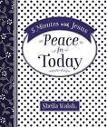 5 Minutes with Jesus: Peace for Today von Sheila Walsh (2016, Gebundene Ausgabe)