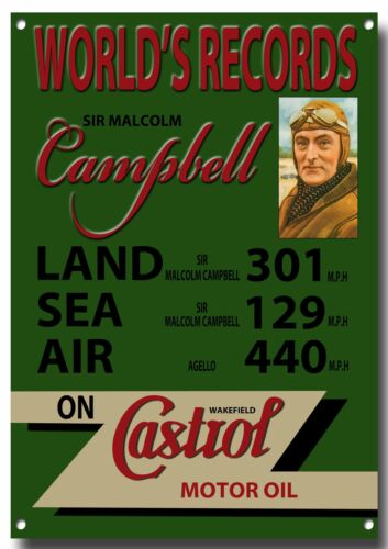 CASTROL WORLDS RECORD METAL SIGN.SIR MALCOLM CAMPBELL.