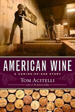 American Wine: A Coming-of-Age Story