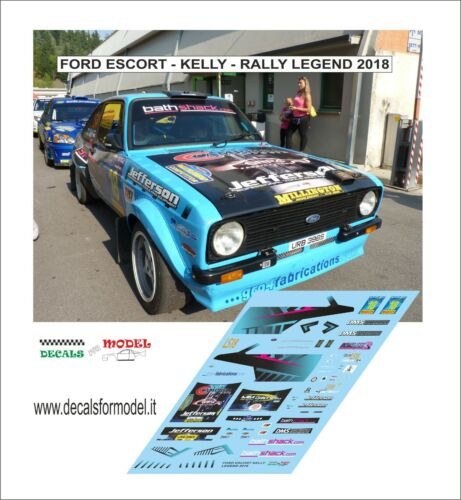 DECALS 1//43 FORD ESCORT KELLY RALLY LEGEND 2018