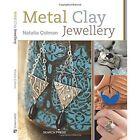 Metal Clay Jewellery by Natalia Colman (Paperback, 2014)