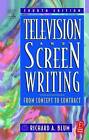 Television and Screen Writing: From Concept to Contract by Richard A. Blum (Paperback, 2001)