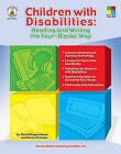 Children with Disabilities: Reading and Writing the Four-Blocks Way by Karen Erickson, David Koppenhaver (Paperback / softback, 2007)