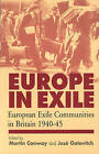 Europe in Exile: European Exile Communities in Britain 1940-45 by Berghahn Books, Incorporated (Paperback, 2001)