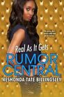 Real as it Gets: Rumor Central by ReShonda Tate Billingsley (Paperback, 2013)