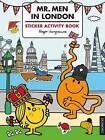Mr. Men in London Sticker Activity Book by Egmont Publishing UK (Paperback, 2017)