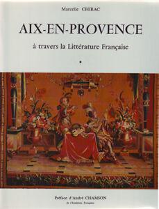 MARCELLE-CHIRAC-AIX-EN-PROVENCE-A-TRAVERS-LA-LITTERATURE-FRANCAISE