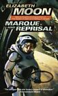 Marque and Reprisal by Elizabeth Moon (Paperback / softback)
