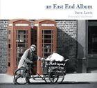 An East End Album by Steve Lewis (Hardback, 2014)