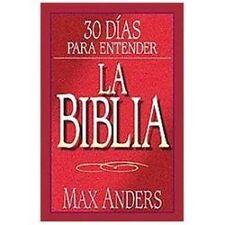 30 Dias Para Entender La Biblia by Anders, Max
