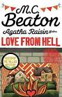 Agatha Raisin and the Love from Hell by M. C. Beaton (Paperback, 2016)
