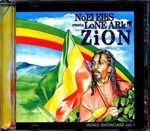 SEALED-NEW-CD-Noel-Ellis-Noel-Ellis-Meets-Lone-Ark-Zion-Iroko-Showcase-Volume