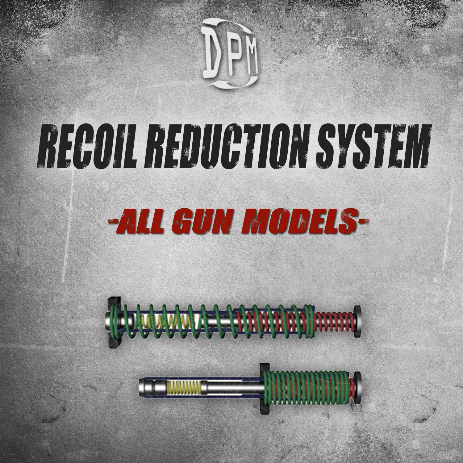 ALL DPM Multiple Springs Recoil ROTuction Systems