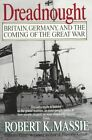 Dreadnought Book | Robert K. Massie PB 0345375564 BNT