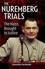 The Nuremberg Trials by Alexander MacDonald (Paperback / softback, 2016)