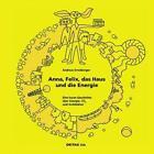 DETAIL Kids - Anna, Felix, das Haus und die Energie von Andreas Ernstberger (2012, Kunststoffeinband)