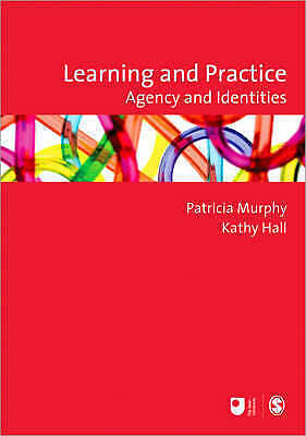 1 of 1 - Learning and Practice: Agency and Identities (Published in association with The