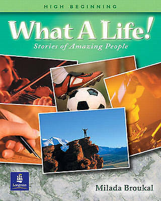 What A Life! Stories of Amazing People (H Beginning)  Milada Broukal (Paperback)