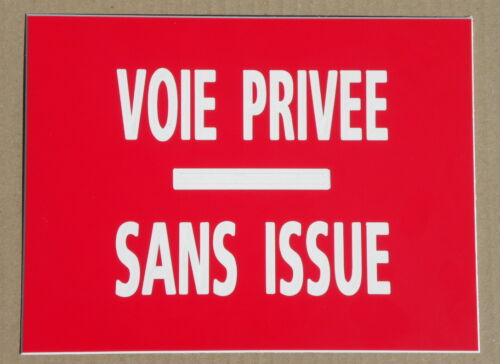 """plaque gravée pancarte /""""VOIE PRIVEE SANS ISSUE/"""" SIGNALETIQUE FT 150 X 200 MM"""