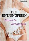 Verfuhrung Zur Lust by Tasha Gail (Paperback / softback, 2012)