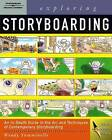 Exploring Storyboarding by Wendy Tumminello (Paperback, 2004)