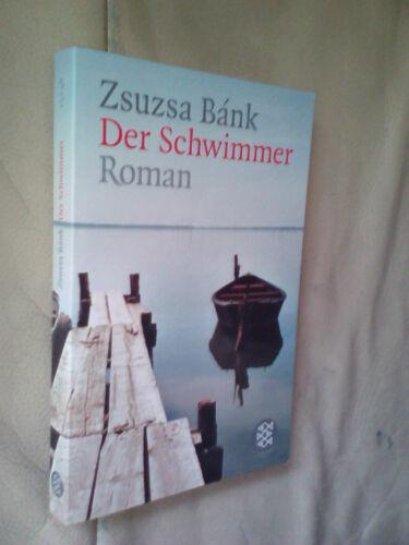 1 von 1 - Zsuzsa Bánk: Der Schwimmer