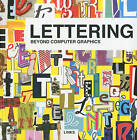 Lettering: Beyond Computer Graphics by Daniel Blanco (Paperback, 2009)
