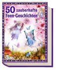 50 zauberhafte Feen-Geschichten (2013, Taschenbuch)
