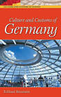 Culture and Customs of Germany by Eckhard Bernstein (Hardback, 2004)