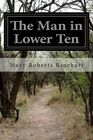 The Man in Lower Ten by Mary Roberts Rinehart (Paperback / softback, 2014)