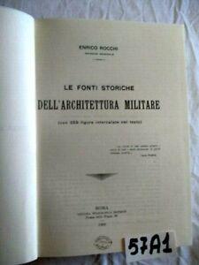 ROCCHI LE FONTI STORICHE DELL'ARCHITETTURA MILITARE  1908 (57A1)