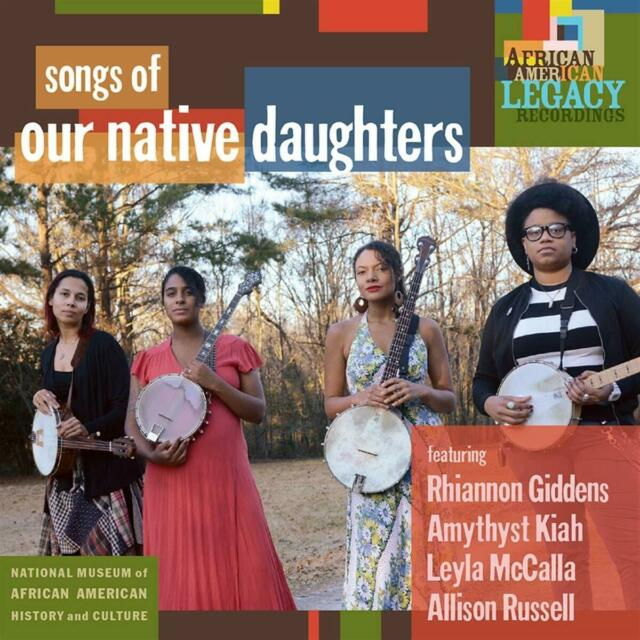SONGS OF OUR NATIVE DAUGHTERS - OUR NATIVE DAUGHTERS [CD]
