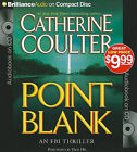 Point Blank by Catherine Coulter (CD-Audio, 2010)