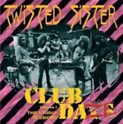 Club Daze Vol. 1 The Studio Sessions 5036369753627 Twisted Sister