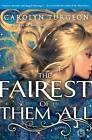 The Fairest of Them All by Carolyn Turgeon (Paperback / softback, 2013)