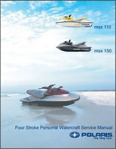 polaris msx 110 msx 150 four stroke personal watercraft service rh ebay com Polaris MSX 140 Problems polaris msx 150 service manual