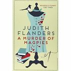 A Murder of Magpies by Judith Flanders (Paperback, 2015)