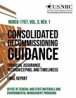 Consolidated Decommissioning Guidance Financial Assurance, Recordkeeping, and Timeliness by Office of Federal and State Materials an (Paperback / softback, 2014)