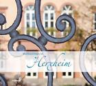 Willkommen in Herxheim! von Nicole Theriault (2013, Gebundene Ausgabe)
