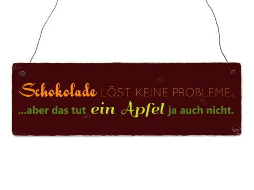 Holzschild Dekoschild Plaque chocolat résout les problèmes pomme cadeau
