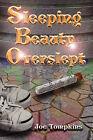 Sleeping Beauty Overslept by Joe Tompkins (Paperback, 2009)