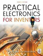 Practical Electronics for Inventors by Paul Scherz and Simon Monk (2016, Paperback)