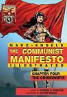 Communist Manifesto (Illustrated) - Chapter Four: The Communists by Karl Marx (Paperback / softback, 2015)