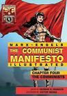 Communist Manifesto (Illustrated) - Chapter Four: The Communists by Karl Marx (Paperback / softback, 2015)